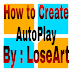 How to Create Autoplay Unipack