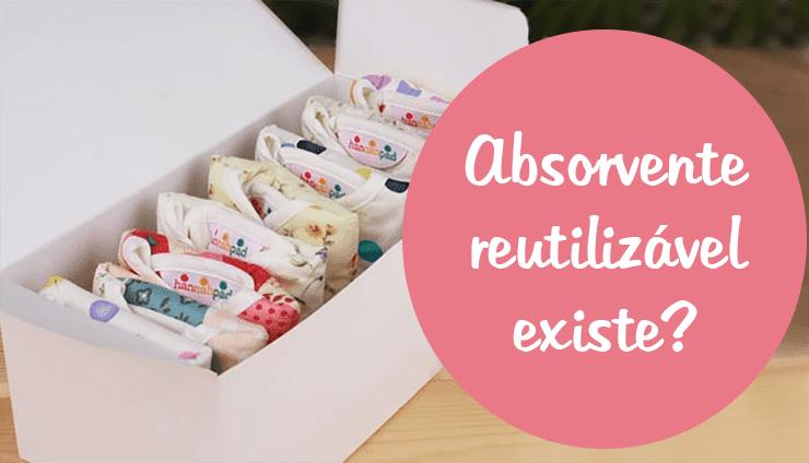 O que é Absorvente reutilizável ?