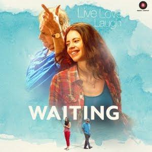 Waiting (2016) Hindi Movie MP3 Songs Download