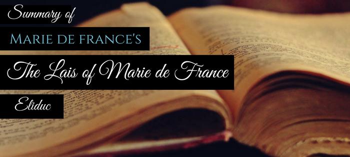 Summary of Marie de France's The Lais of Marie de France Eliduc