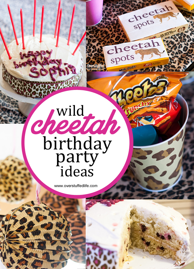 Cheetah birthday party ideas: Great ideas for cheetah themed invitations, party decorations, cake, party favors, and fun cheetah games to play. #overstuffedlife