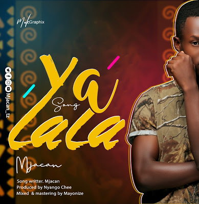 Download Audio |  Mjacan - Yalala