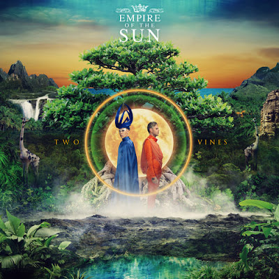 "EMPIRE OF THE SUN ""Two Vines"", ""High And Low"""