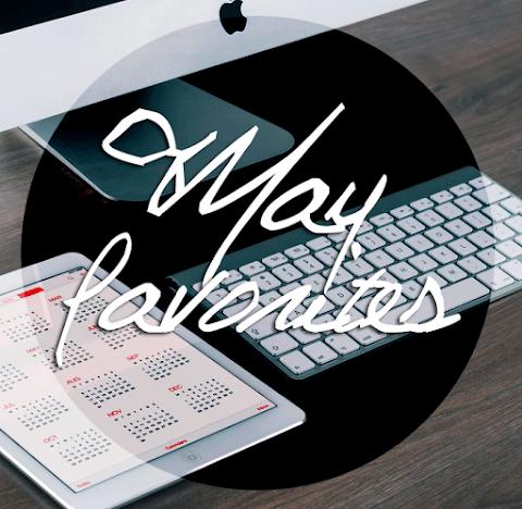May Favorites | 2015