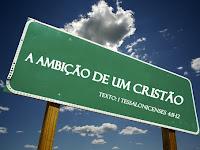 A ambição de um cristão
