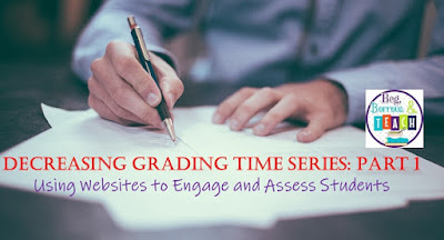 Decrease Grading Time Series: Using Websites to Engage and Assess Students