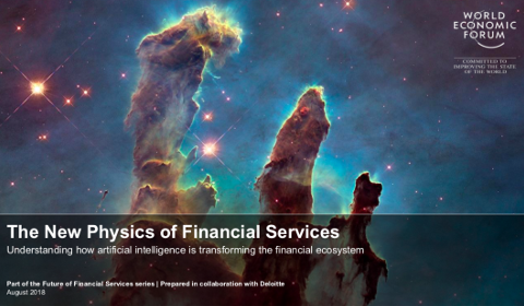 World Economic Forum - The New Physics of Financial Services