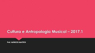 Cultura e Antropologia Musical