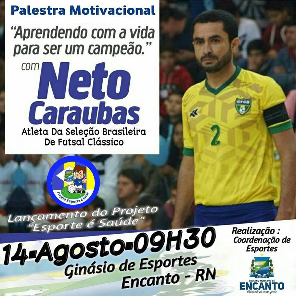 Esporte Aguanovense Neto Caraúbas Estará Na Cidade Do