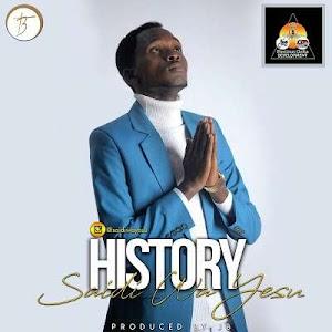 Download Audio | Saidi Wa Yesu - History