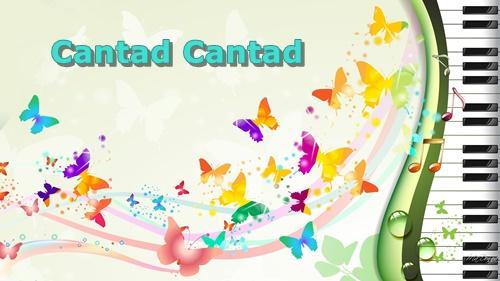 Cantad Cantad