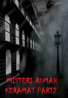 Misteri Rumah Keramat Part 2
