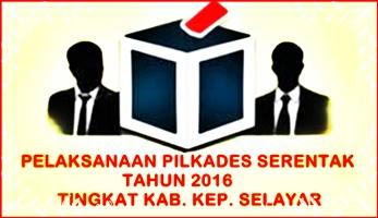 Data Nama Calon Kades Pada Pilkades Serentak 2016 ,Tingkat Kabupaten Kep. Selayar