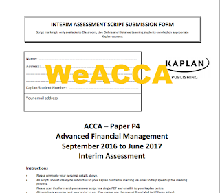 ACCA P4 September 2016 to June 2017 Interim Assessment Questions + Answer Free, ACCA P4 Kaplan Mock 2017 Free