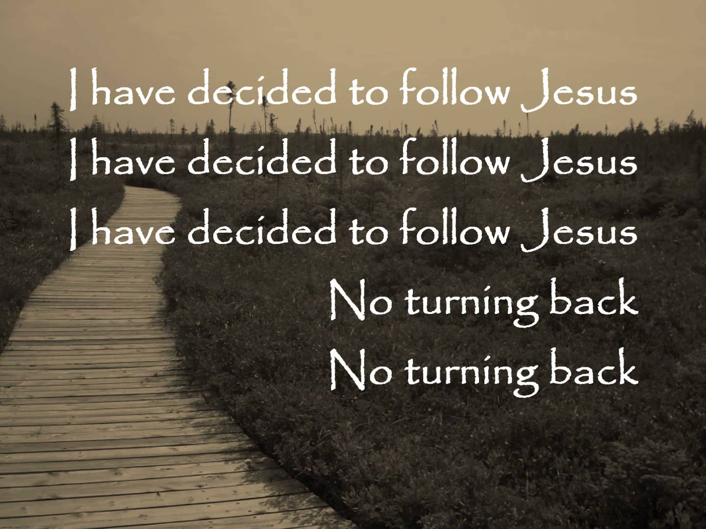 i have decided to follow jesus - HD1440×1080
