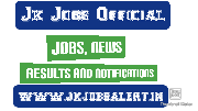 Goverment Jobs|Jammu and Kashmir Jobs|Jk News|Jkpsc jobs|class IV jobs|Results and Notifications