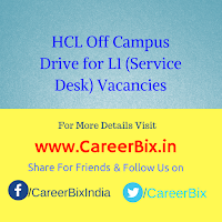 HCL Off Campus Drive for L1 (Service Desk) Vacancies