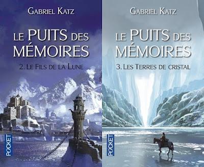 [le puits des mémoires] Le fils de la lune & les terres de cristal - Gabriel Katz