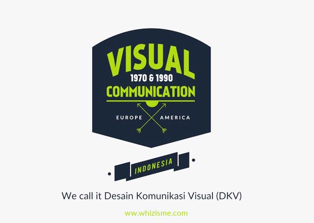 ruang lingkup dkv, unsur dan prinsip dkv, Sejarah dan pengertian desain komunikasi visual menurut buku, sejarah komunikasi visual di indonesia, sejarah dkv di indonesia, jenis jenis desain komunikasi visual,