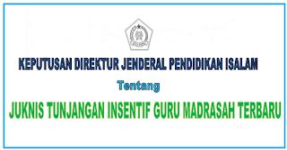 Juknis Insentif Guru Madrasah Tahun 2021