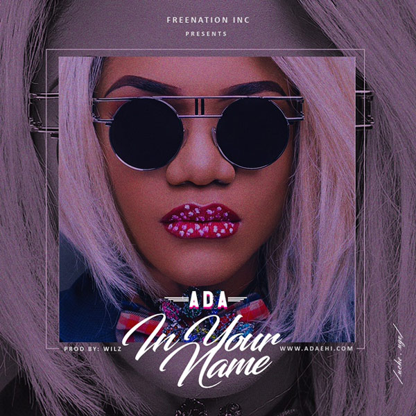 FREE AUDIO DOWNLOAD: Ada – In Your Name | @AdaEhi | GOSPELclimax