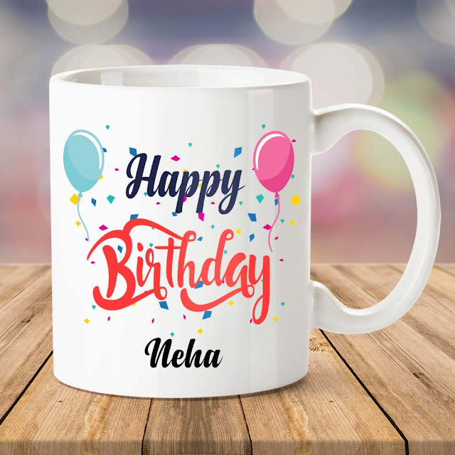 Happy Birthday Neha Cup