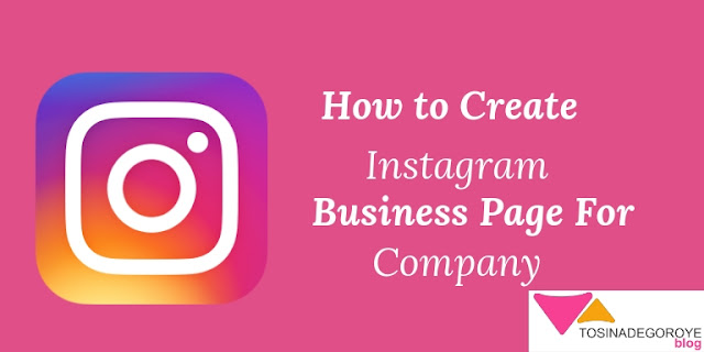 How to create instagram business page for your company step by step guide for beginners