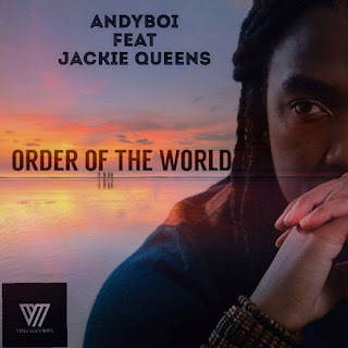 Andyboi-ft-Jackie-Queens-Order-Of-The-World