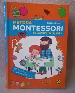 Metoda Montessori na cztery pory roku, Brigitte Ekert, wydawnictwo RM - recenzja