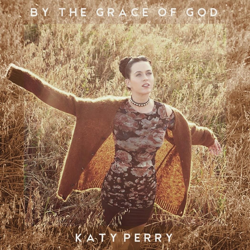 By The Grace Of Lyrics Katy Perry