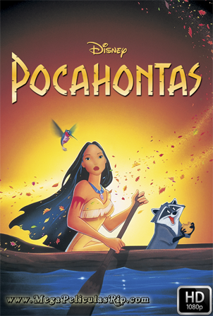 Pocahontas [1080p] [Latino-Ingles] [MEGA]