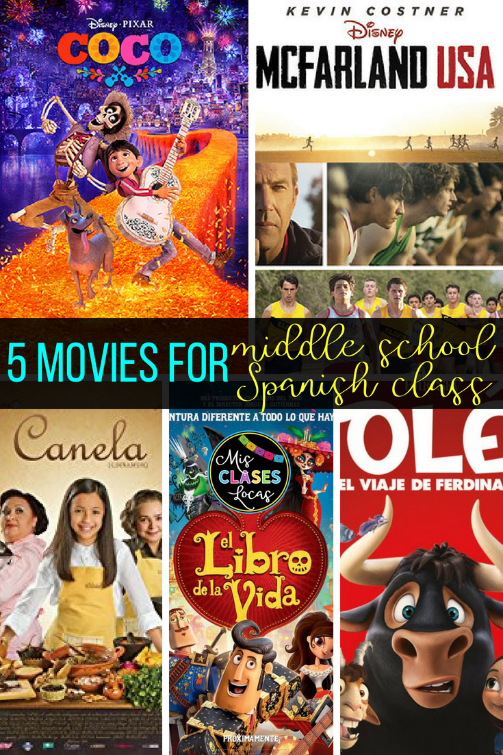 lista lunes: 5 Appropriate movies for middle and high school Spanish