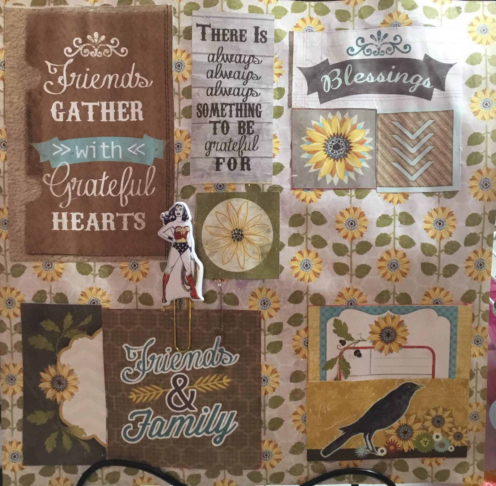 Faith, Family, Friends, Scrapbooking, sunflowers and Wonder Woman