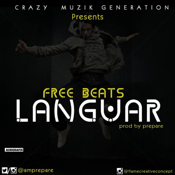 [BangHitz] Prepare – Languar Free Beat | Mp3.