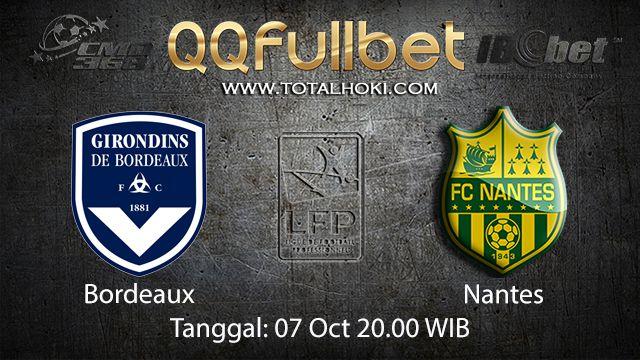 Prediksi Bola Jitu Bordeaux vs Nantes 07 Oktober 2018 ( French Ligue 1 )