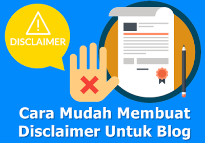 Cara Mudah Membuat Disclaimer Untuk Blog Dengan Disclaimer Generator