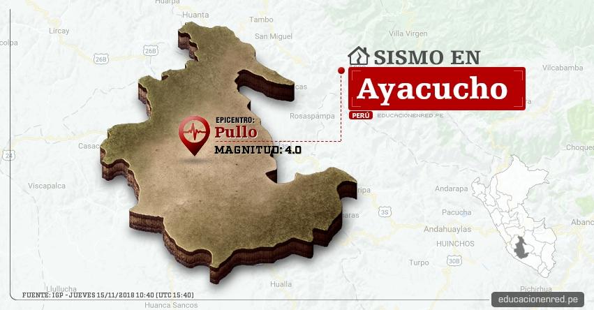 Temblor en Ayacucho de magnitud 4.0 (Hoy Jueves 15 Noviembre 2018) Sismo EPICENTRO Pullo - Parinacochas - IGP - www.igp.gob.pe