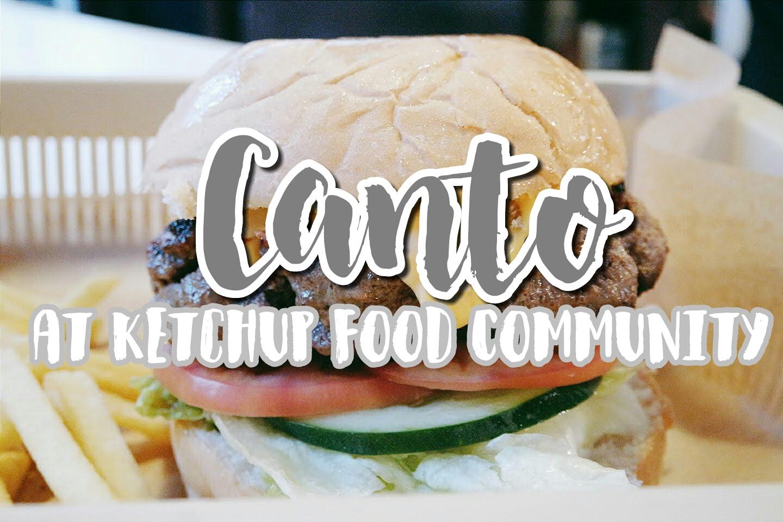Baguio FOODTRIP(73): Canto at Ketchup Food Community