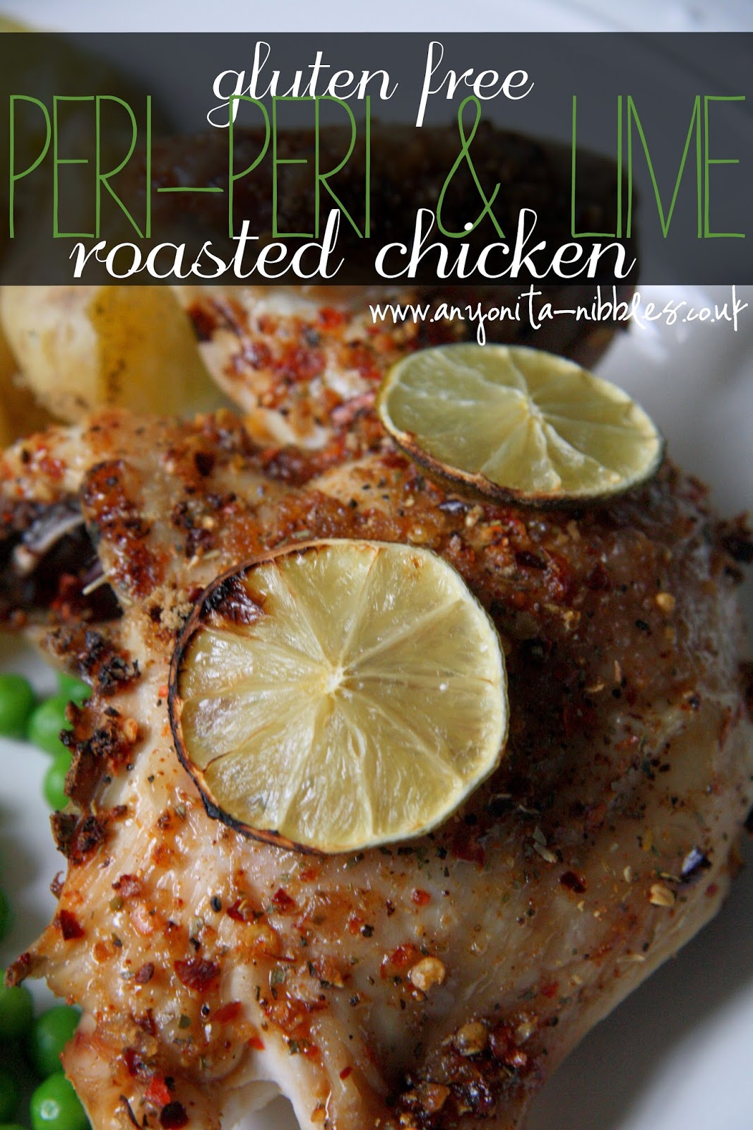 #glutenfree #periperi & lime roasted #chicken from www.anyonita-nibbles.co.uk