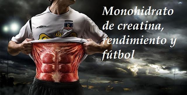 La creatina en el futbolista