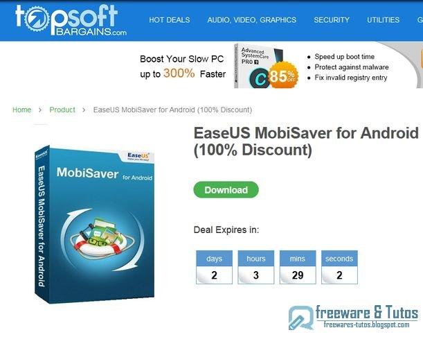 Offre promotionnelle : EaseUS MobiSaver for Android gratuit (2 jours) !
