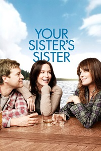 Watch Your Sister's Sister Online Free in HD