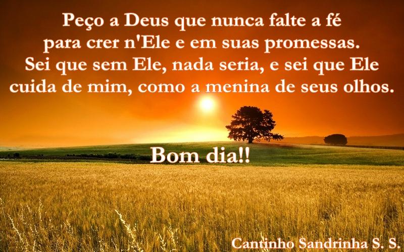Linda S Mensagens De Bom Dia: Cantinho Sandrinha S. S.: Mensagens De Bom Dia