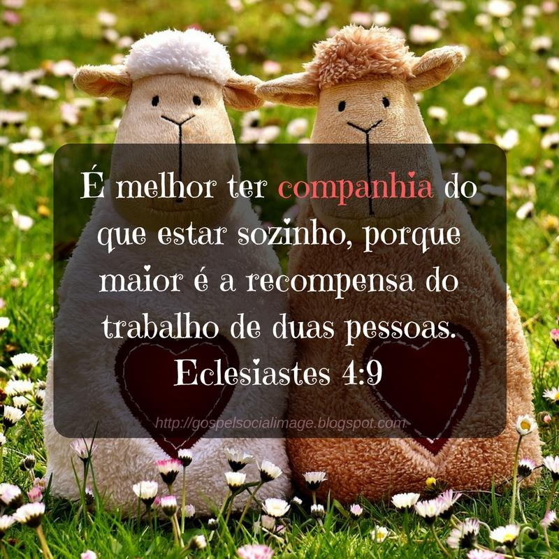 Imagens Bíblicas Para Redes Sociais - Dia Dos Namorados - Eclesiastes 4.9