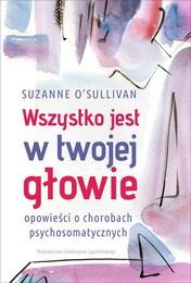 http://lubimyczytac.pl/ksiazka/4801644/wszystko-jest-w-twojej-glowie