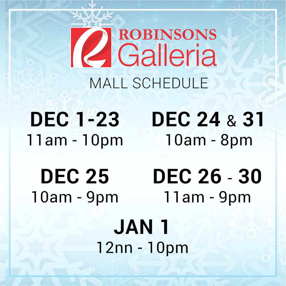 Robinsons Galleria mall schedule Christmas 2016