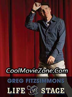 Greg Fitzsimmons: Life on Stage (2013)