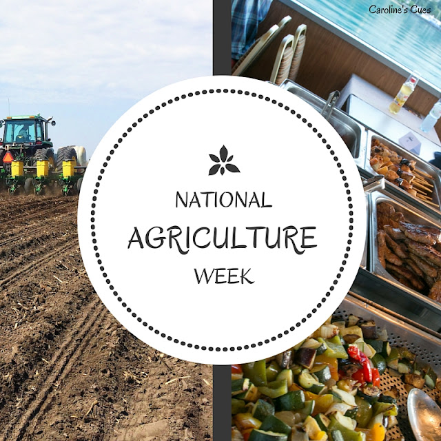Caroline's Cues | Let's celebrate National Ag Week 2016