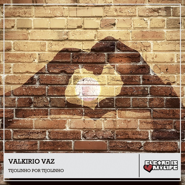 Enzo Rabelo Part. Zé Felipe - Tijolinho Por Tijolinho (Valkirio Vaz Remix)