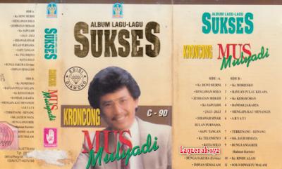Terbaik 2018 Kumpulan Lagu Mus Mulyadi Keroncong Full Album Mp3 Paling Bagus